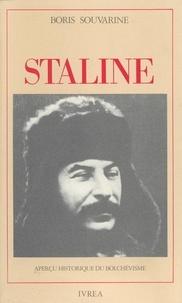 Boris Souvarine - Staline - Aperçu historique du bolchévisme.