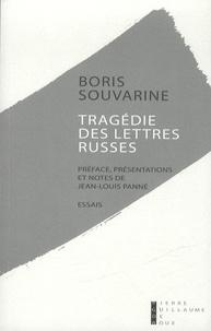 Boris Souvarine - Tragédie des lettres russes.