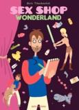 Boris Tchechovitch - Sex Shop Wonderland - Tome 1.