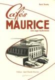 Boris Touaty - Les Cafés Maurice - Une saga toulonnaise.
