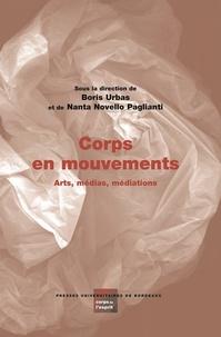 Boris Urbas et Nanta Novello Paglianti - Corps en mouvements - Arts, médias, médiations.