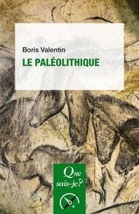 Boris Valentin - Le paléolithique.
