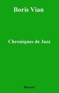 Boris Vian - Chroniques de jazz.