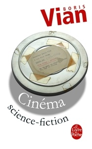 Boris Vian - Cinéma Science-Fiction.