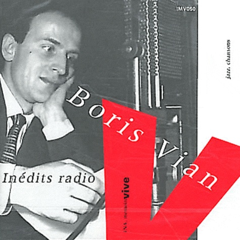 Boris Vian - Inédits radio jazz, chansons. 1 CD audio