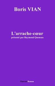 Boris Vian - L'Arrache-coeur.