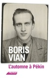Boris Vian - L'automne à Pékin.