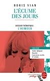 Boris Vian - L'écume des jours - Dossier thématique : L'humour.