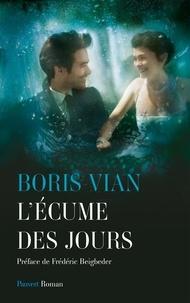 Boris Vian - L'écume des jours.