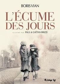 Boris Vian et Paul Brizzi - L'Ecume des jours.
