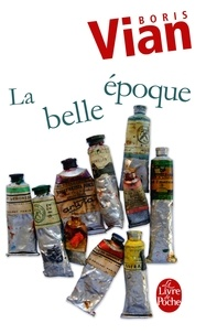 Boris Vian - La Belle Epoque.