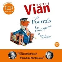 Boris Vian - Les Fourmis, Le Loup-garou et autres nouvelles.