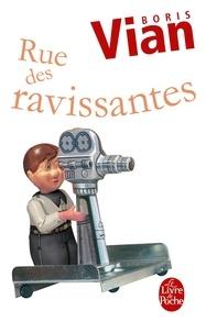 Boris Vian - Rue des Ravissantes - et dix-sept autres scénarios.