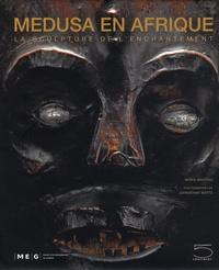 Medusa en Afrique - La sculpture de lenchantement.pdf