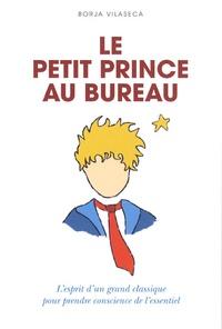 Borje Vilaseca - Le petit prince au bureau.