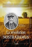 Bornerie-Galmot - La révolution nostradamus.