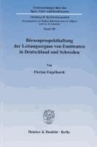 Börsenprospekthaftung der Leitungsorgane von Emittenten in Deutschland und Schweden..