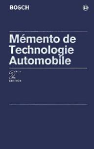 Bosch - Mémento de technologie automobile - 2ème édition.