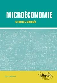 Bosco Menard - Microéconomie - Exercices corrigés.