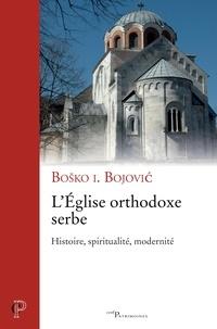 Bosko Bojovic et Bosko i. Bojovic - L'Eglise orthodoxe serbe.