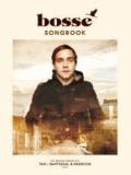 Bosse Songbook - Die besten Songs aus Taxi, Wartesaal & Kraniche - Die besten Songs aus Taxi, Wartesaal & Kraniche.