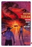 Boston Teran - Satan dans le desert.