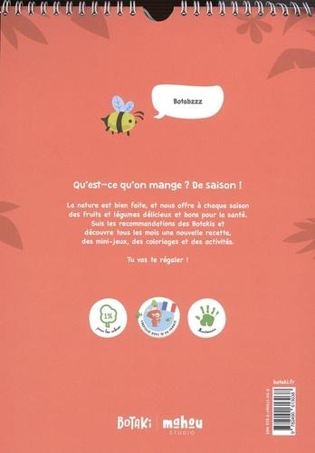 Calendrier des fruits et légumes de saison Botaki. Des recettes, des coloriages, des mini-jeux, des quiz et des ateliers