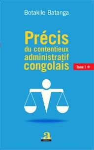 Précis du contentieux administratif congolais- Tome 1 - Botakile Batanga |