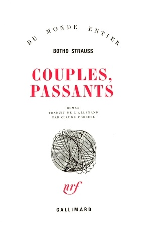 Botho Strauss - Couples, passants.