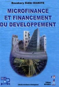 Bouakary Sidiki Diakité - Microfinance et financement du développement.