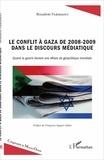 Boualem Fardjaoui - Le conflit à gaza de 2008-2009 dans le discours médiatique - Quand la guerre devient une affaire de géopolitique mondiale.