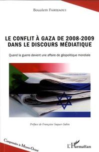 Le conflit à gaza de 2008-2009 dans le discours médiatique - Quand la guerre devient une affaire de géopolitique mondiale.pdf