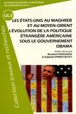 Boualem Fardjaoui et Raphaël Eppreh-Butet - Les Etats-Unis au Maghreb et au Moyen-Orient : l'évolution de la politique étrangère américaine sous le gouvernement Obama.