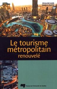 Le tourisme métropolitain renouvelé.pdf