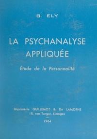 Bouazig Ely et G. Pelletan - La psychanalyse appliquée - Étude de la personnalité.