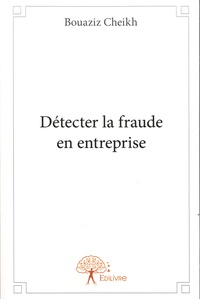 Détecter la fraude en entreprise.pdf