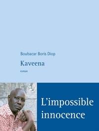 Boubacar Boris Diop - Kaveena.
