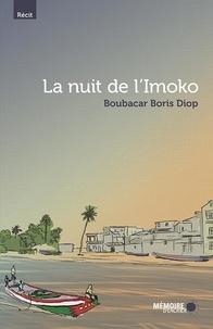 Boubacar Boris Diop et  Mémoire d'encrier - La nuit de l'Imoko.