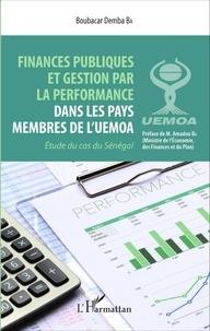 Deedr.fr Finances publiques et gestion par la performance dans les pays membres de l'UEMOA - Etude du cas du Sénégal Image