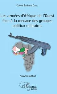 Rhonealpesinfo.fr Les armées d'Afrique de l'Ouest face à la menace des groupes politico-militaires Image