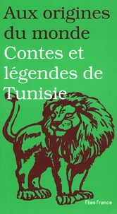 Boubaker Ayadi - Contes et légendes de Tunisie.