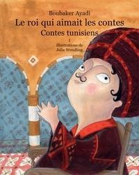 Le roi qui aimait les contes - Contes de Tunisie Tome 1.pdf