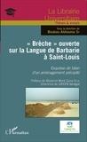 """Boubou Aldiouma Sy - """"Brèche"""" ouverte sur la Langue de Barbarie à Saint-Louis - Esquisse de bilan d'un aménagement précipité."""