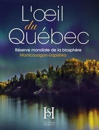 Boucar Diouf - L'oeil du Québec - Réserve mondiale de la biosphère Manicouagan-Uapishka.