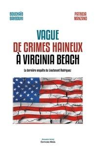 Bouchaïb Bahbouhi et Patricia Manzano - Vague de crimes haineux à Virginia Beach.