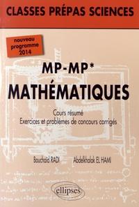 Mathematiques MP-MP*- Cours, résumé, exercices et problèmes de concours corrigés - Bouchaïb Radi pdf epub