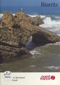 Bouchard et  Soule - Biarritz.