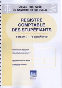 Bouchard-Mathieux - Registre comptable des stupéfiants (version 1 - 15 stupéfiants).