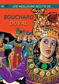 Bouchard et Yves Duval - Meilleurs Récits de ... T22 Bouchard / Duval.