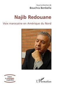 Bouchra Benbella - Najib Redouane - Voix marocaine en Amérique du Nord.